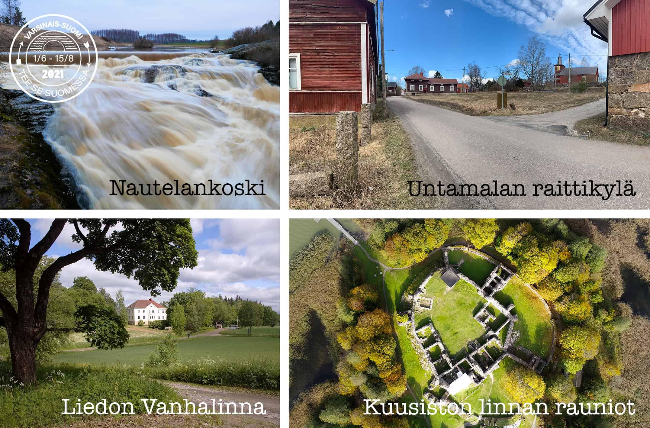 Kuvakooste, jossa esillä Nautelankoski, Untamalan raittikylä, Liedon Vanhalinna ja Kuusiston linnan rauniot.