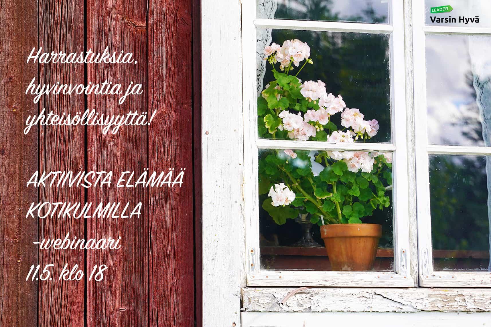 Harrastuksia, hyvinvointia ja yhteisöllisyyttä! AKTIIVISTA ELÄMÄÄ KOTIKULMILLA -webinaari 11.5.