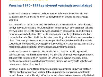 TAKAISINVETO: Vuosina 1970–1999 syntyneet varsinaissuomalaiset